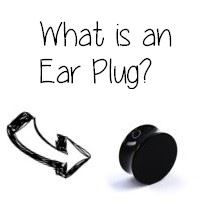 What does ear plug mean?